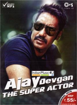 Ajay Devgan The Super Actor MP3