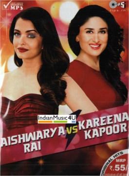 Aishwarya Rai Vs Kareena Kapoor MP3