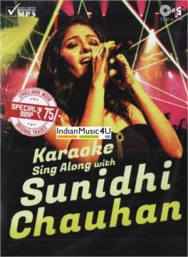 Sing Along With SUNIDHI CHAUHAN Karaoke MP3 - Tips