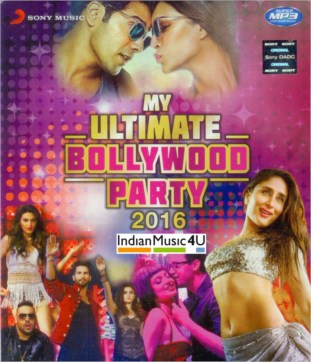 My Ultimate Bollywood Party 2016 CD / MP3