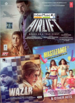 Airlift / Wazir / Mastizaade MP3