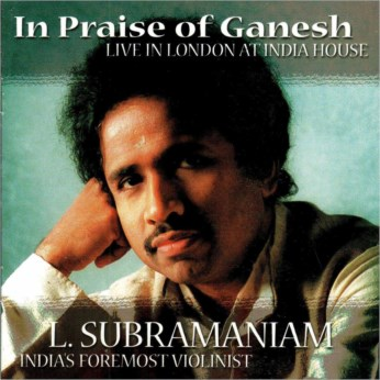 In Praise of Ganesh CD - Dr. L. Subramaniam - FREE SHIPPING