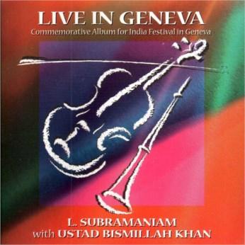 Live in Geneva CD - Dr. L. Subramaniam & Ustad Bismillah Khan - FREE SHIPPING