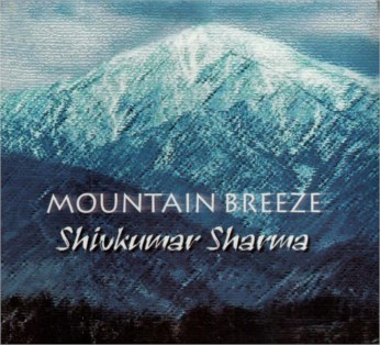 Mountain Breeze CD - Pandit Shivkumar Sharma - FREE SHIPPING
