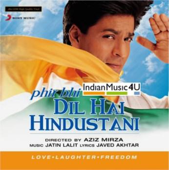 Phir Bhi Dil Hai Hindustani DVD / CD / VINYL - Shah Rukh Khan