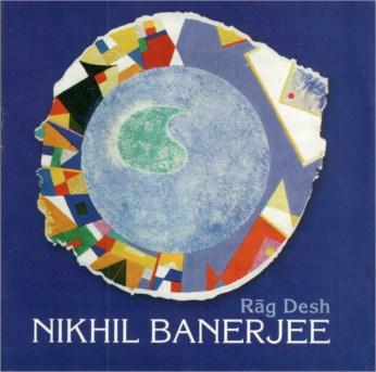 Raga Desh CD - Pandit Nikhil Banerjee - FREE SHIPPING