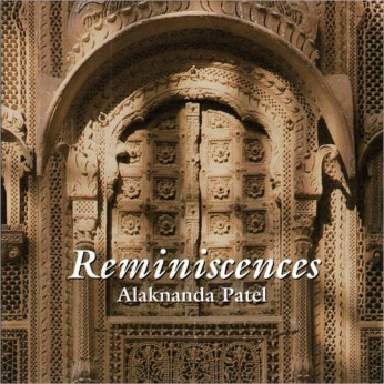 Reminiscences CD - Alaknanda Patel - FREE SHIPPING