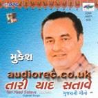 Tari Yaad Satave - Mukesh Sings Gujarati CD