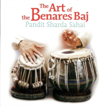 The Art of the Benares Baj CD - Pandit Sharda Sahai - FREE SHIPPING