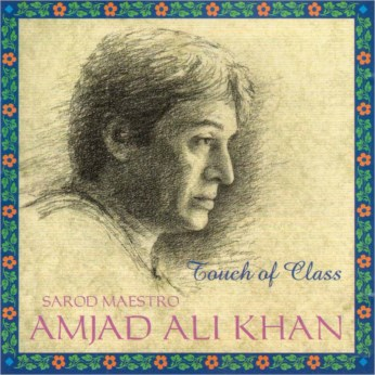 Touch of Class CD - Ustad Amjad Ali Khan - FREE SHIPPING