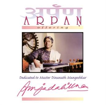 Arpan CD - Ustad Amjad Ali Khan - FREE SHIPPING