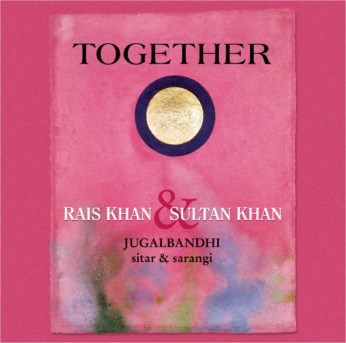 Together CD - Ustad Sultan Khan & Ustad Rais Khan - FREE SHIPPING