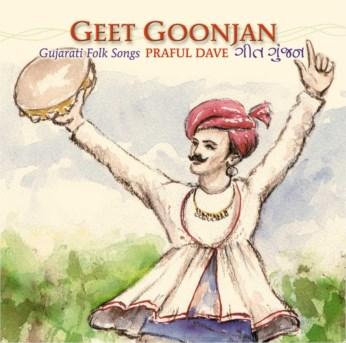 Geet Goonjan CD - Praful Dave - FREE SHIPPING