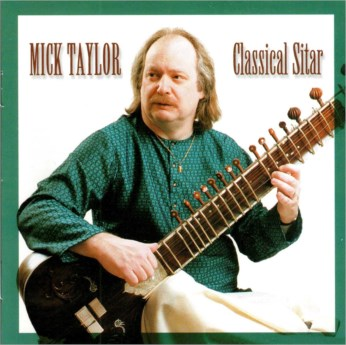Classical Sitar CD - Mick Taylor - FREE SHIPPING