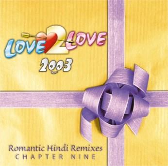 Love 2 Love 2003 CD - Chapter Nine - FREE SHIPPING