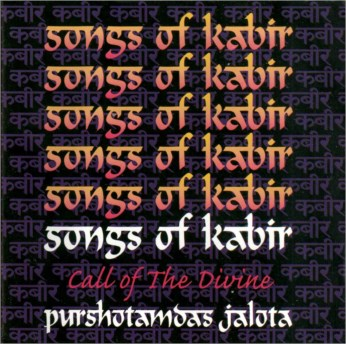 Songs of Kabir - The Call of the Divine CD / P D Jalota - FREE SHIPPING