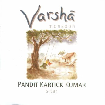 Varsha - Monsoon CD - Kartick Kumar - FREE SHIPPING