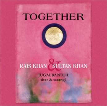 Together CD - Ustad Sultan Khan & Ustad Rais Khan - FREE SHIPPING