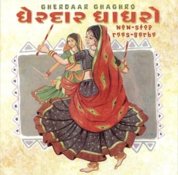 Gherdaar Ghaghro - Raas Garba CD - FREE SHIPPING