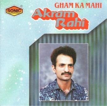 Gham Ka Mahi CD - Akram Rahi - FREE SHIPPING