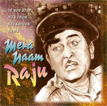 Mera Naam Raju CD - Raj Kapoor Non Stop Hits