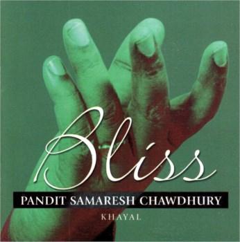 Bliss CD - Pandit Samaresh Chowdhury - FREE SHIPPING